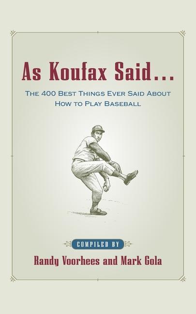 As Koufax Said... als Taschenbuch