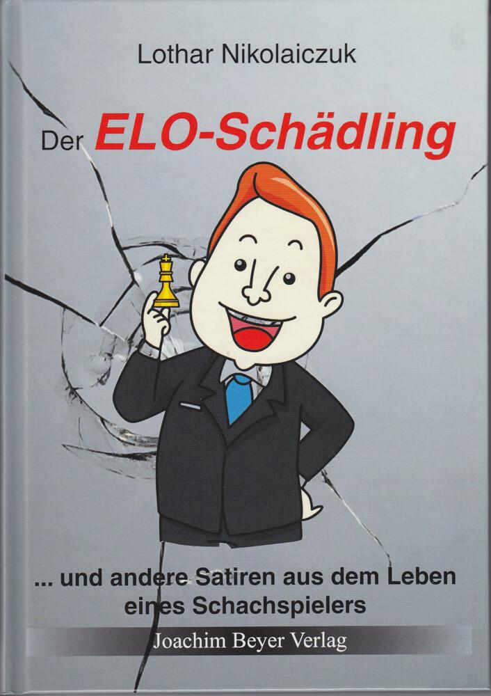 Der ELO-Schädling als Buch von Lothar Nikolaiczuk