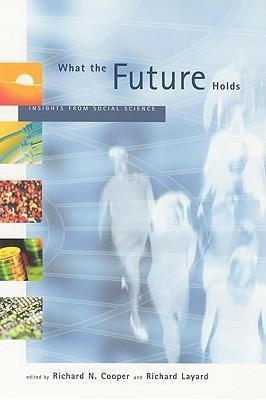 What the Future Holds: Insights from Social Science als Taschenbuch