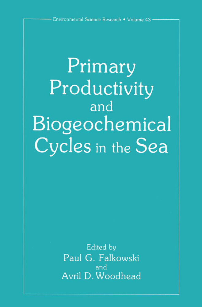 Primary Productivity and Biogeochemical Cycles in the Sea als Buch