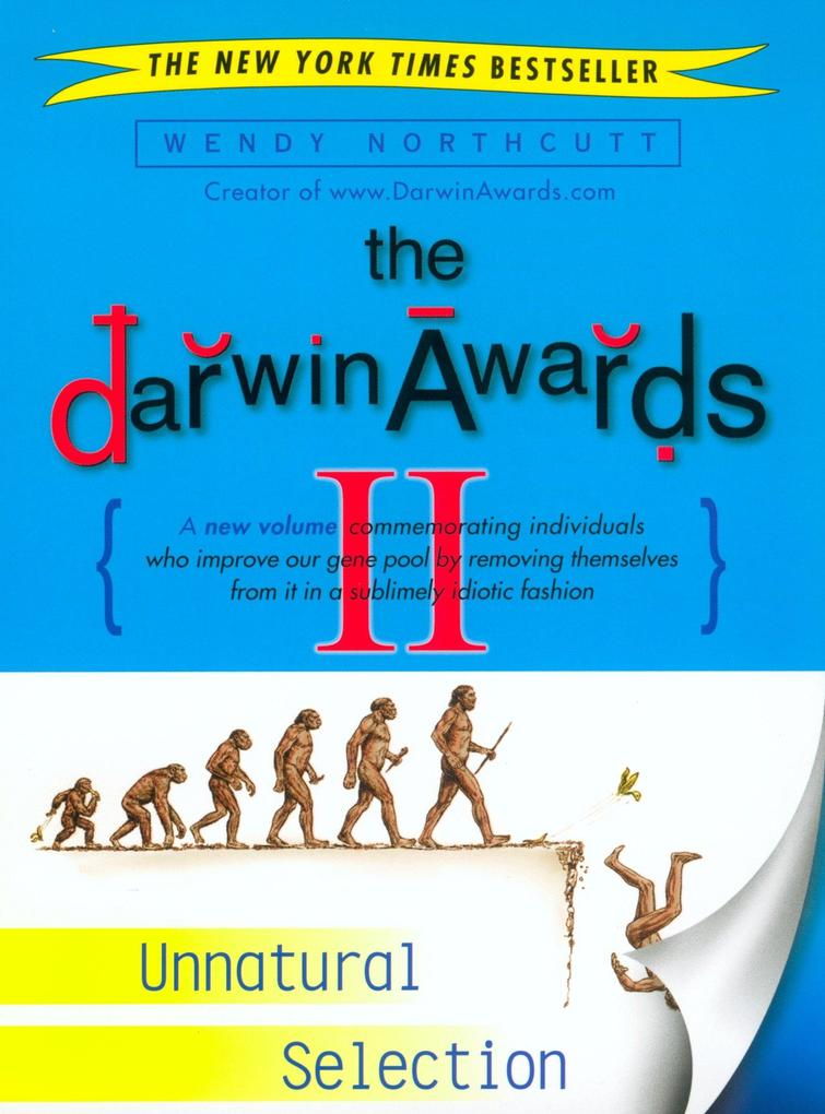 The Darwin Awards II: Unnatural Selection als Taschenbuch