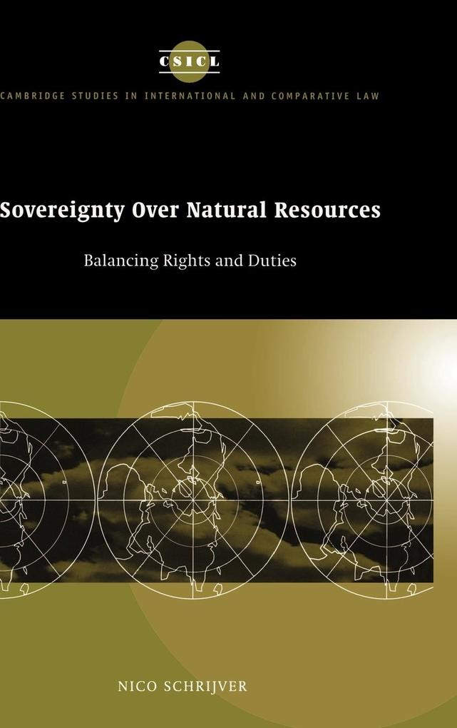 Sovereignty Over Natural Resources: Balancing Rights and Duties als Buch