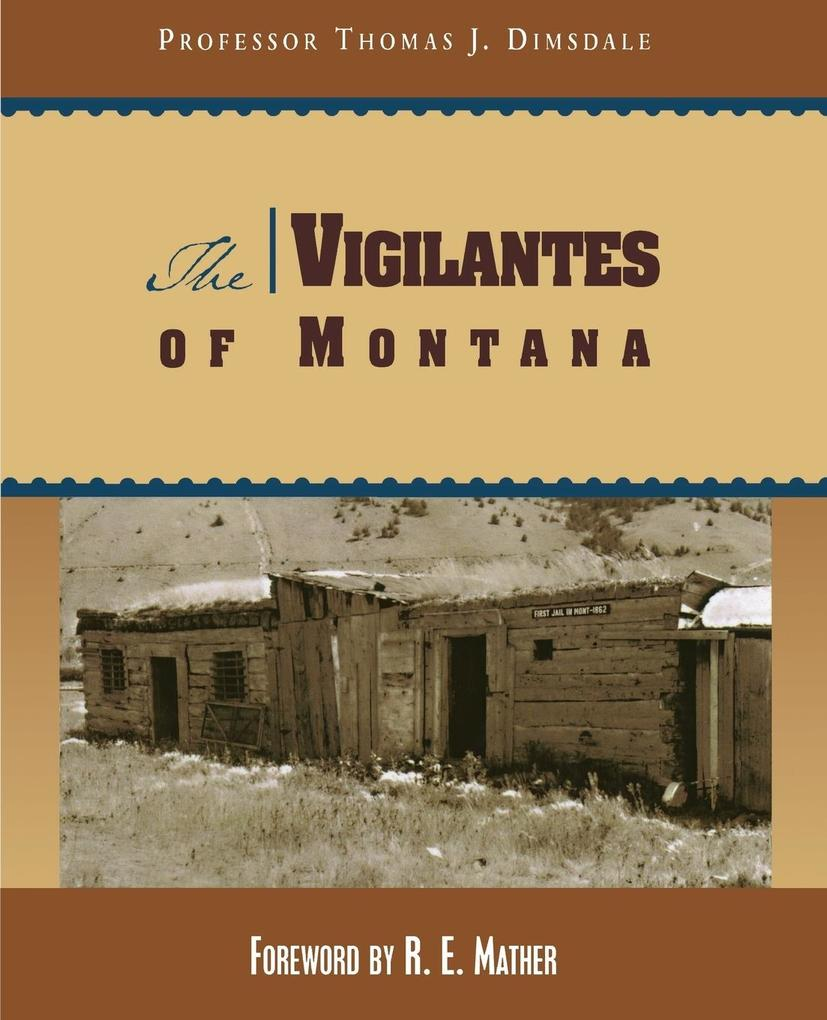 The Vigilantes of Montana als Taschenbuch