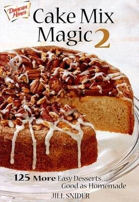 Cake Mix Magic 2: 125 More Easy Desserts ... Good as Homemade als Taschenbuch