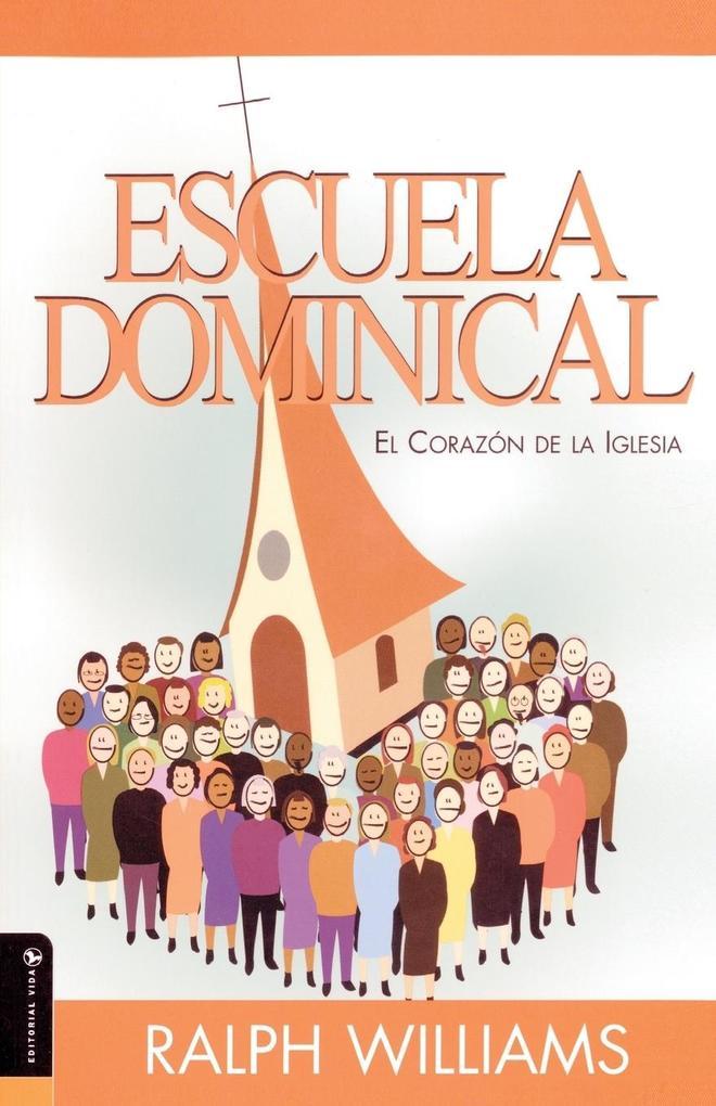 Escuela Dominical El Corazon de La Iglesia als Taschenbuch