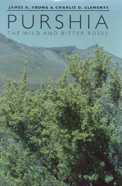 Purshia: The Wild and Bitter Roses als Buch