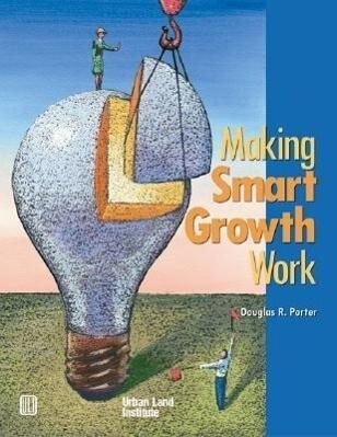 Making Smart Growth Work als Taschenbuch