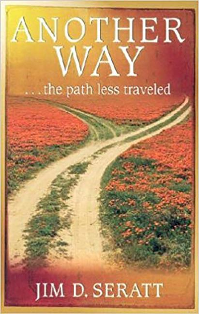 Another Way: ...the Path Less Traveled als Taschenbuch