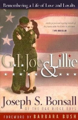 G.I. Joe & Lillie: Remembering a Life of Love and Loyalty als Buch