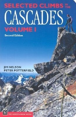 Selected Climbs in the Cascades: Volume 1 als Taschenbuch