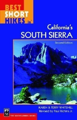 Best Short Hikes in California's South Sierra, 2nd Edition als Taschenbuch