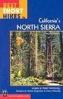 Best Short Hikes in California's North Sierra, 2nd Edition