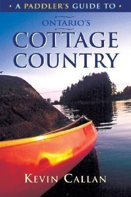 A Paddler's Guide to Ontario's Cottage Country als Taschenbuch