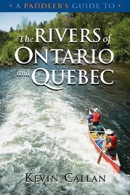 A Paddler's Guide to the Rivers of Ontario and Quebec als Taschenbuch