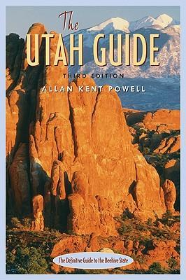 The Utah Guide, 3rd Ed. als Taschenbuch