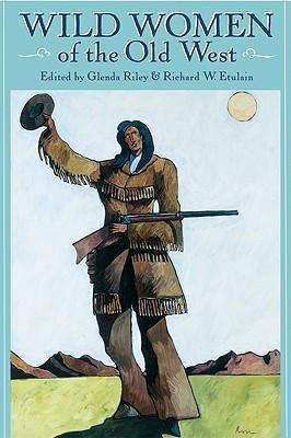 Wild Women of the Old West als Taschenbuch