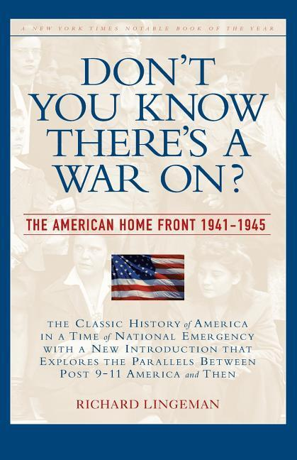 Don't You Know There's a War On?: The American Home Front, 1941-1945 als Taschenbuch