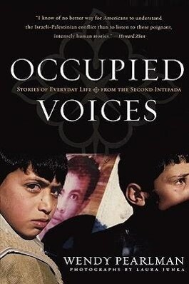 Occupied Voices: Stories of Everyday Life from the Second Intifada als Taschenbuch