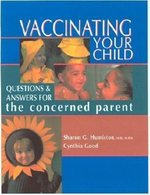 Vaccinating Your Child: Questions and Answers for the Concerned Parent als Taschenbuch