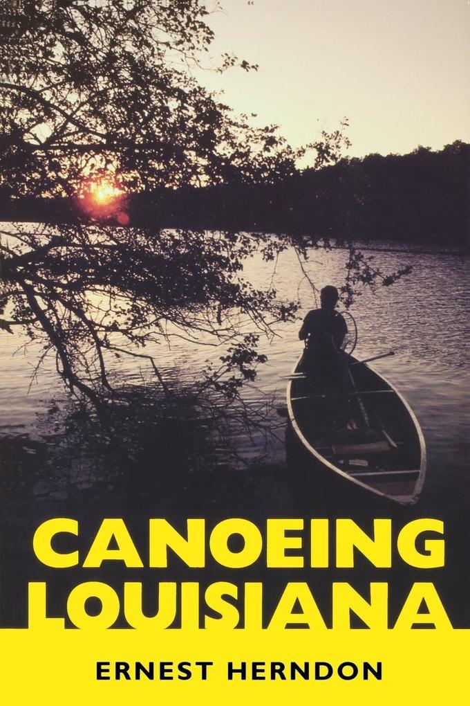 Canoeing Louisiana als Taschenbuch
