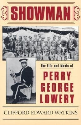 Showman: The Life and Music of Perry George Lowery als Taschenbuch