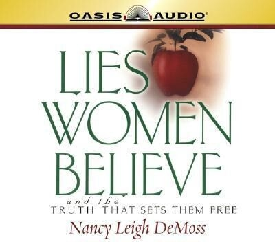Lies Women Believe: And the Truth That Sets Them Free als Hörbuch