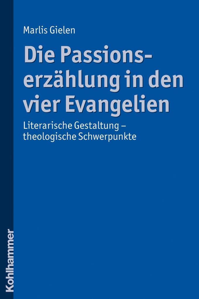 Die Passionserzählung in den vier Evangelien als eBook