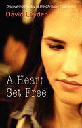 A Heart Set Free als Taschenbuch