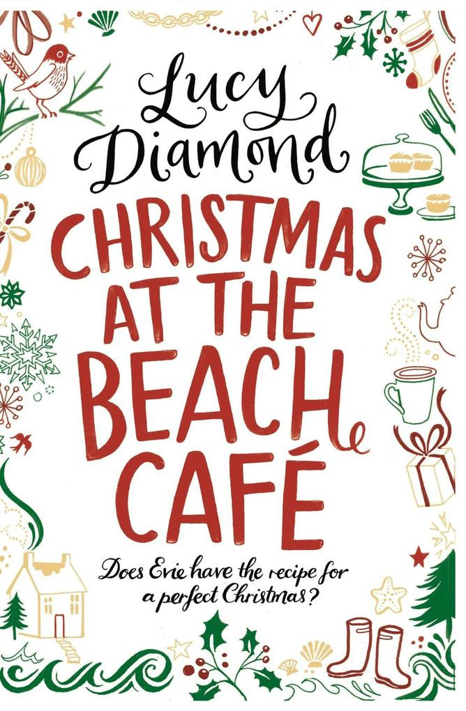 Christmas at the Beach Cafe als eBook von Lucy Diamond