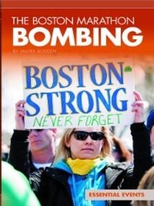 The Boston Marathon Bombing als eBook von Valer...