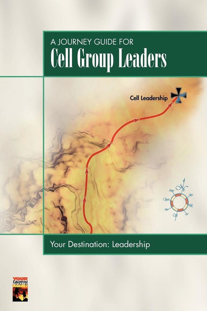 A Journey Guide for Cell Group Leaders als Taschenbuch
