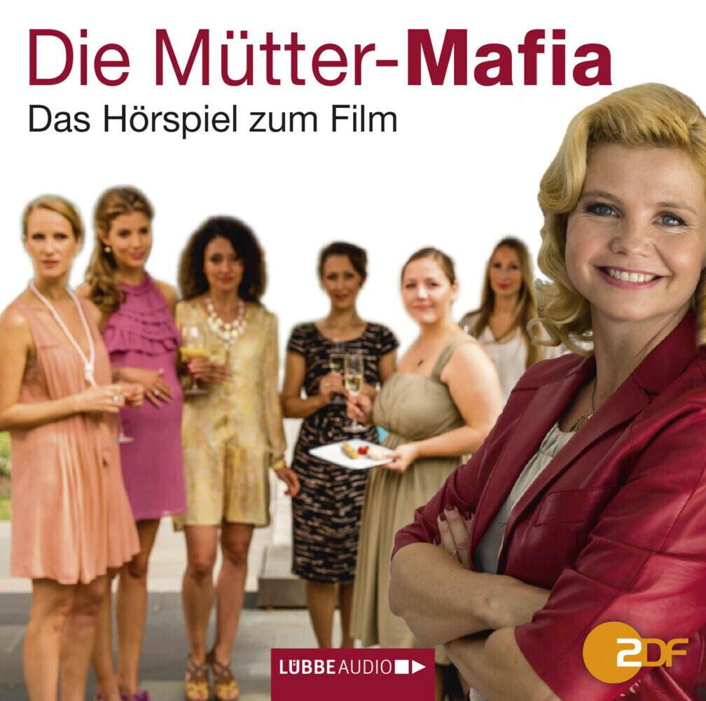 Die Mütter-Mafia als Hörbuch