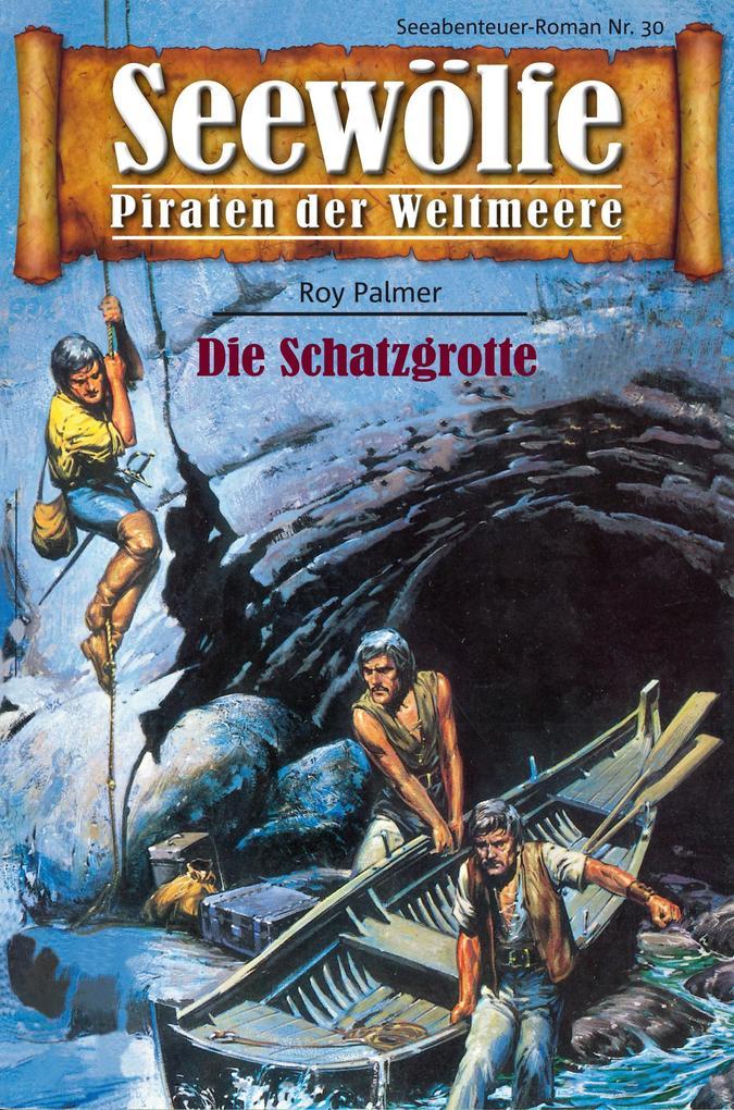 Seewölfe - Piraten der Weltmeere 30 als eBook von Roy Palmer