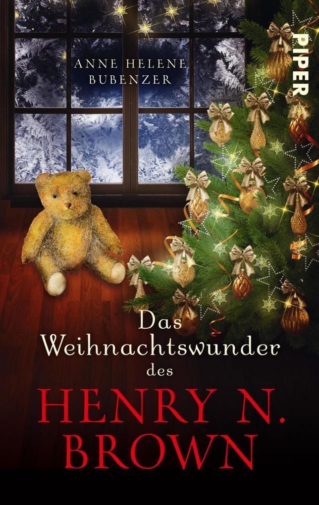 Das Weihnachtswunder des Henry N. Brown als eBook von Anne Helene Bubenzer
