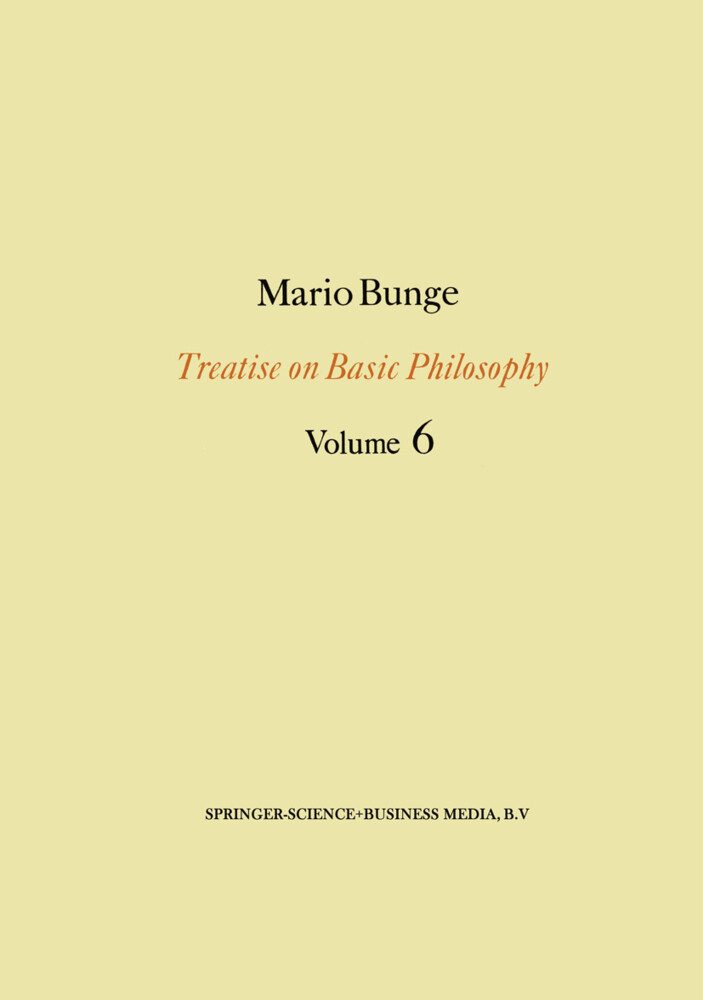 Treatise on Basic Philosophy: Volume 6 als Buch