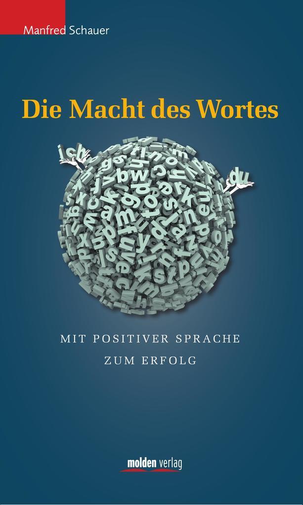 Die Macht des Wortes als eBook von Manfred Schauer