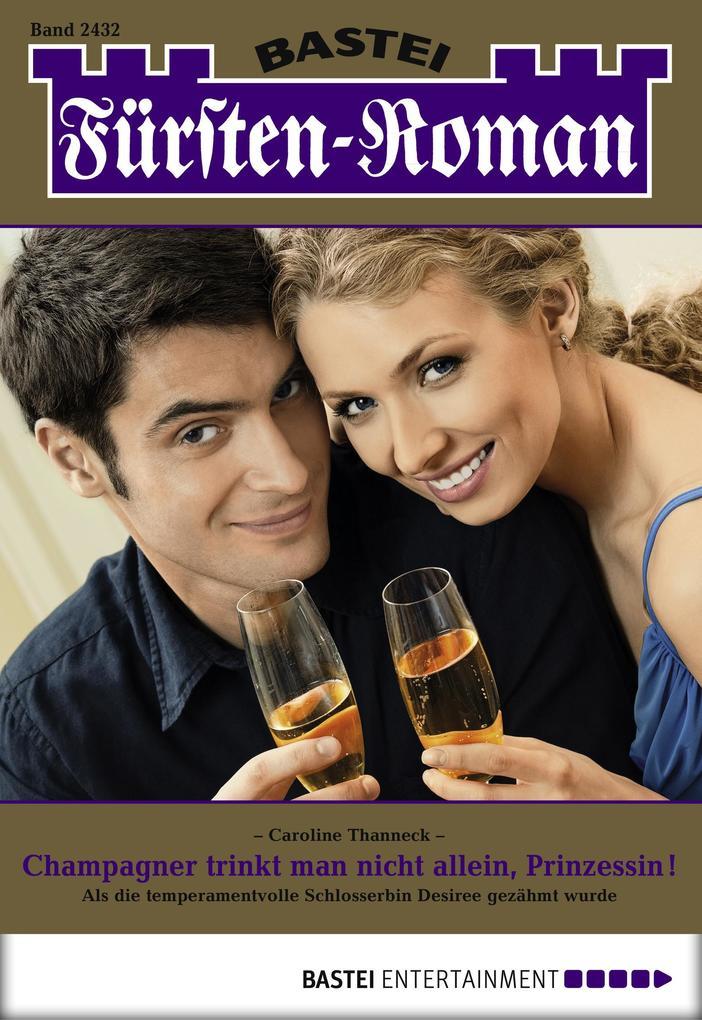 Fürsten-Roman - Folge 2432 als eBook