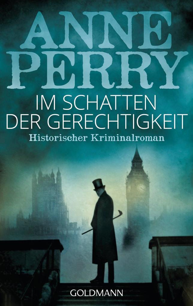 Im Schatten der Gerechtigkeit als eBook von Anne Perry