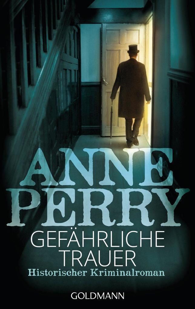 Gefährliche Trauer als eBook von Anne Perry