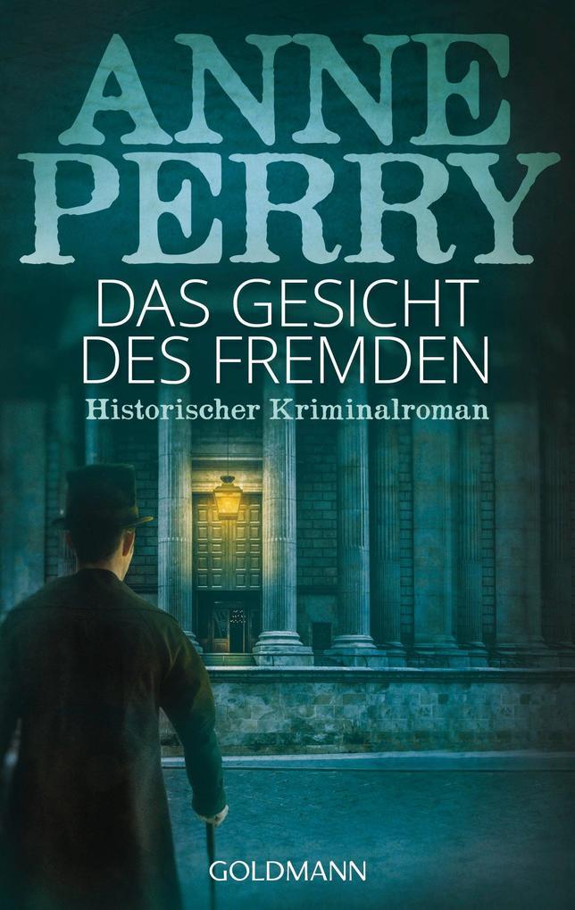 Das Gesicht des Fremden als eBook von Anne Perry