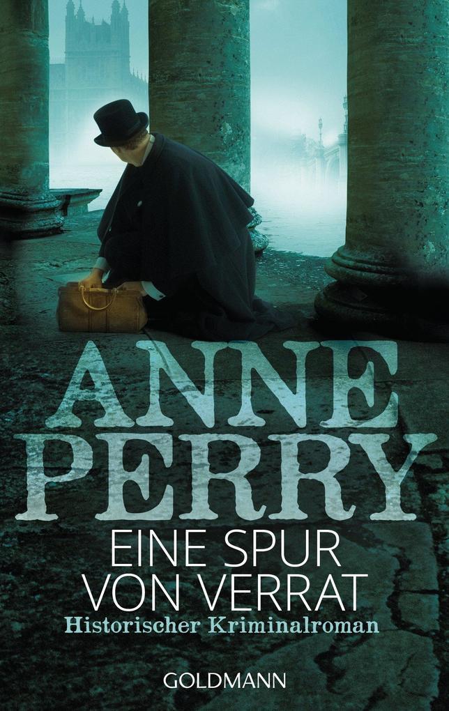 Eine Spur von Verrat als eBook von Anne Perry