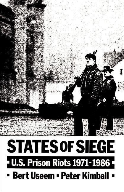 States of Siege: U.S. Prison Riots 1971-1986 als Taschenbuch