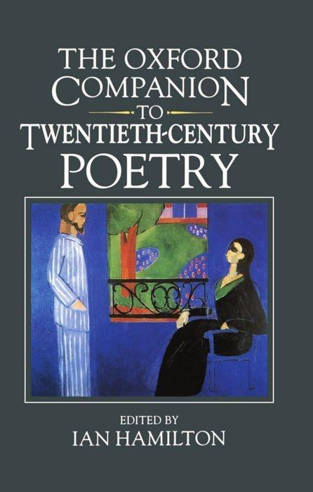 The Oxford Companion to Twentieth-Century Poetry in English als Buch