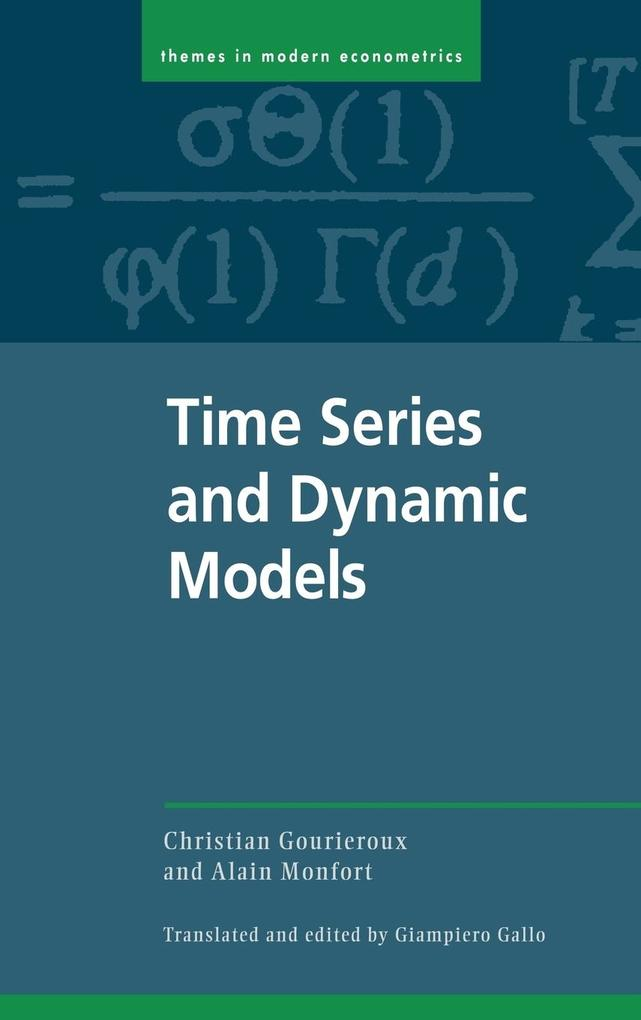 Time Series and Dynamic Models als Buch