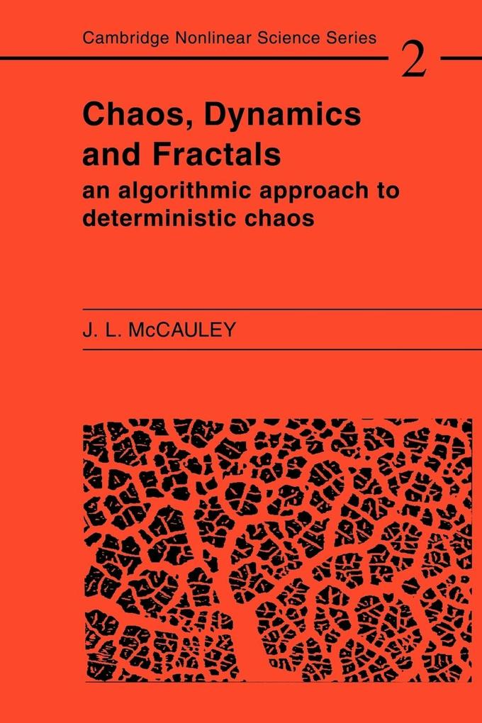 Chaos, Dynamics, and Fractals: An Algorithmic Approach to Deterministic Chaos als Taschenbuch