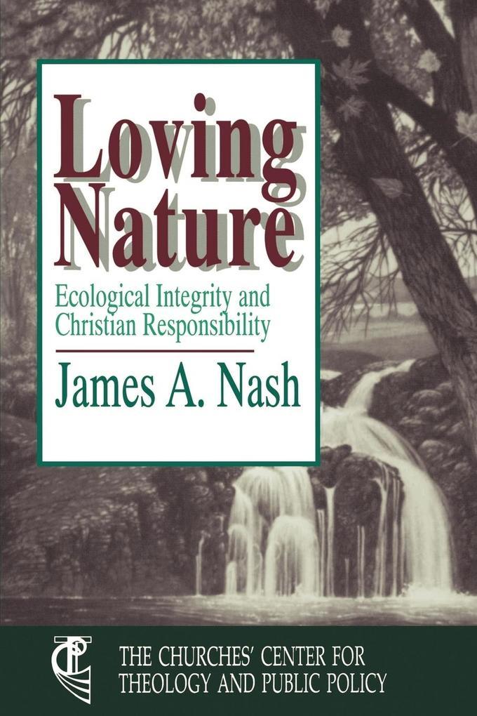Loving Nature als Taschenbuch
