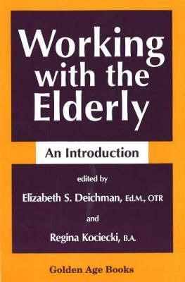 Working with the Elderly als Taschenbuch