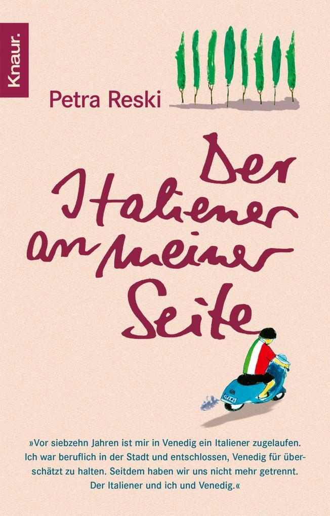 Der Italiener an meiner Seite als eBook von Petra Reski