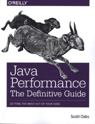 Java Performance: The Definitive Guide als Buch von Scott Oaks