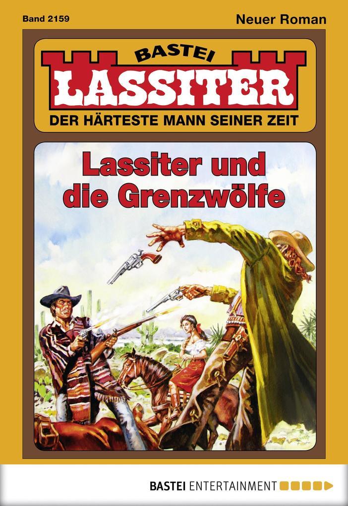 Lassiter - Folge 2159 als eBook von Jack Slade